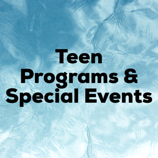 Teen Programs and Special Events