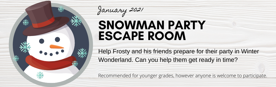 Play the Snowman Party Escape Room through January
