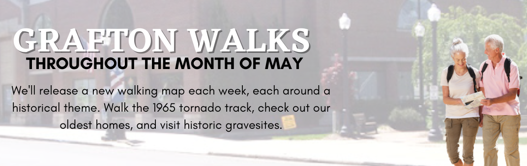 Walk the streets of Grafton and relive history.